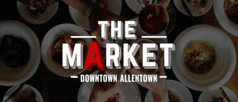The Downtown Allentown Market, PA